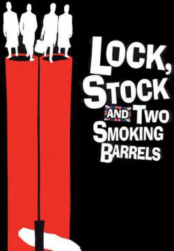 cover Lock, Stock and Two Smoking Barrels