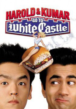 cover Harold & Kumar Go to White Castle