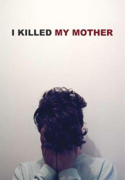 cover I Killed My Mother
