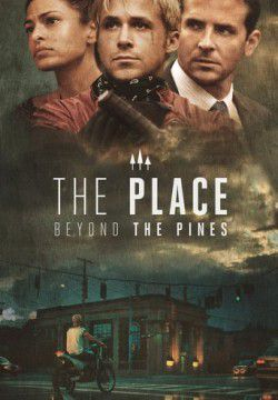 cover The Place Beyond the Pines