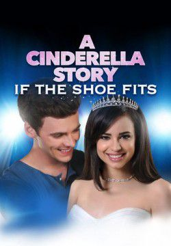 cover A Cinderella Story: If the Shoe Fits